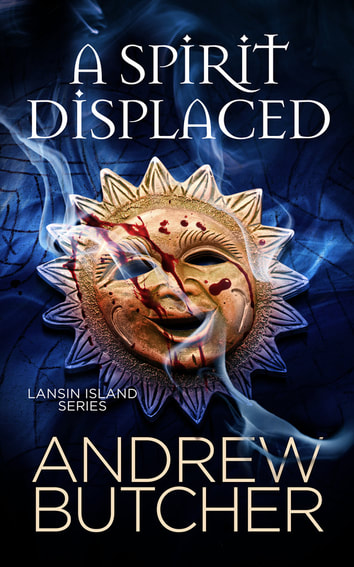 A Spirit Displaced (Lansin Island Paranormal Mysteries, #3) - Andrew Butcher