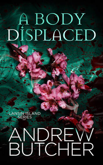A Body Displaced (Lansin Island Paranormal Mysteries, #2)  - Andrew Butcher
